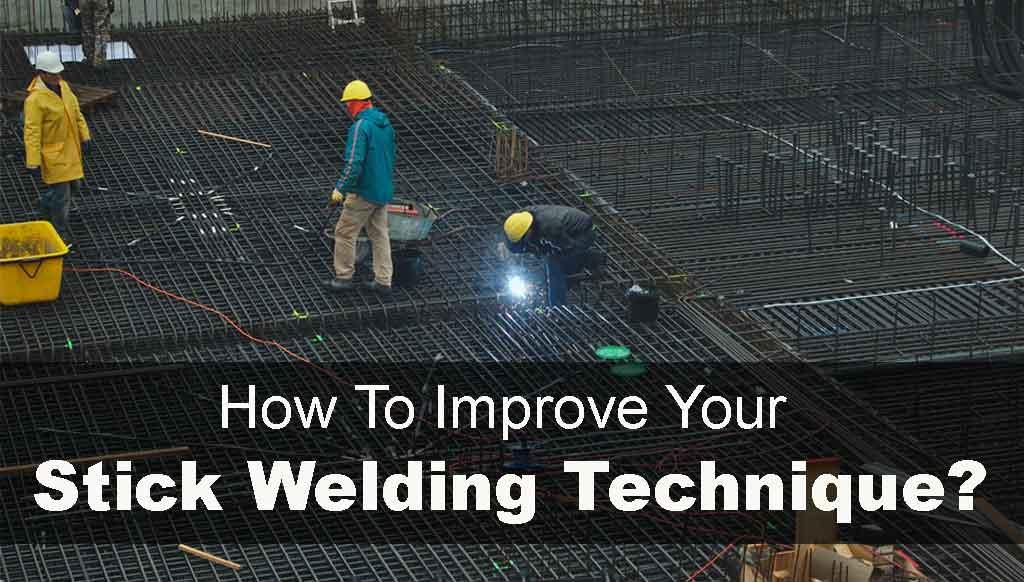Stick Welding Tips