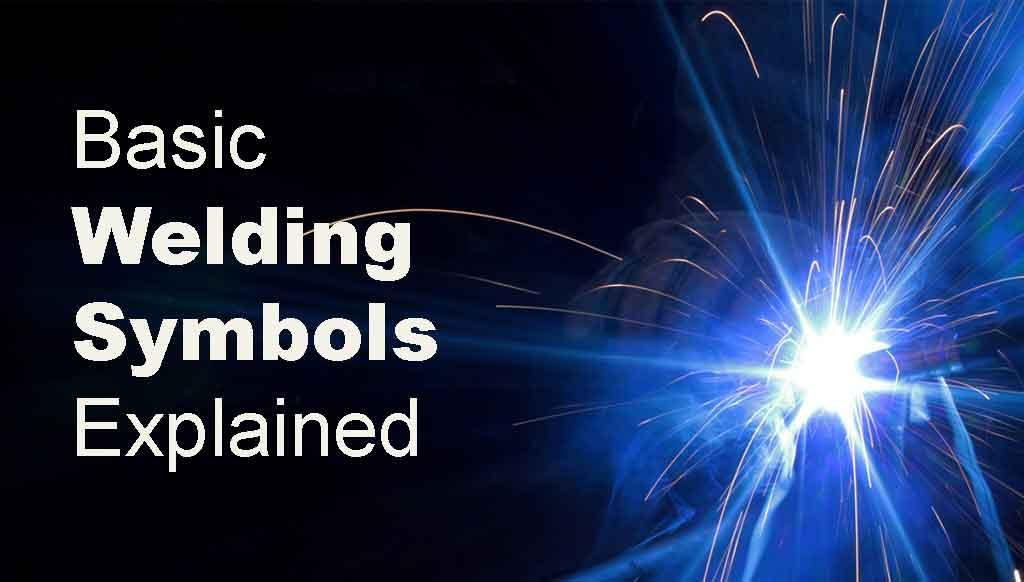 Basic-Welding-Symbols-Explained